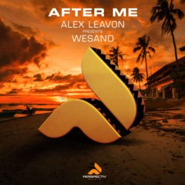 Alex Leavon pres. Wesand – After Me